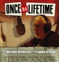 ONCE IN A LIFETIME (2009)